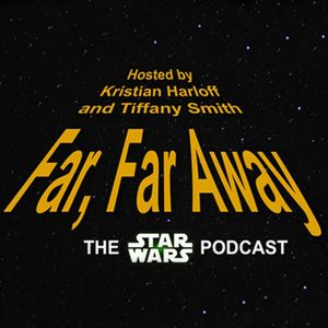 Far, Far Away: Ep. 18: Lupita Nyong'o and Gwendoline Christie Join Cast (Special Guest: Ralph Garman