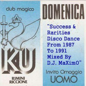 DJ MaXimO - Success & Rarities DiscoDance ,From 1987 To 1991 (Mixed & Recorded By DJ MaXimO 8-11-12)