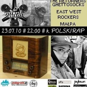 RadioHipHopKemp: East West Rockers, The Returners, Ghettosocks, Małpa