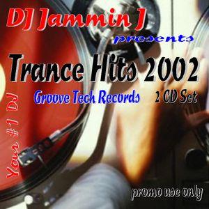 DJ Jammin J Trance Hits 2002 Disc 2