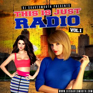 This is Just Radio Vol. 1