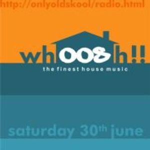 Ernesto@Whoosh on onlyoldskool.com radio