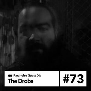 The Drobs - Guest Mix #73