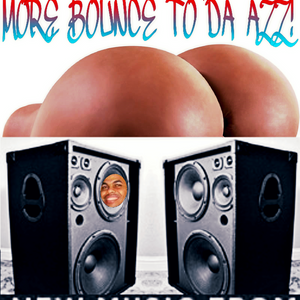 MORE BOUNCE 2 DA AZZ EXTENDED ME JAY MIX