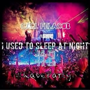 I Used To Sleep At Night #2 #RaveParty
