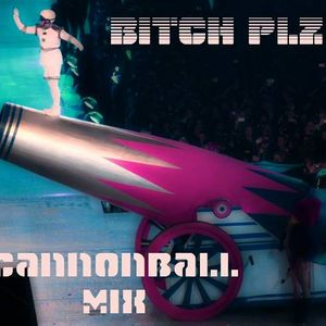 Bitch Plz - Cannonball Mix ( A DnB Mix By Miss Haze And Corrine )