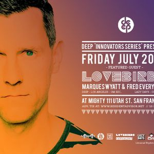 Lovebirds live at DEEP SF (July 20, 2012)