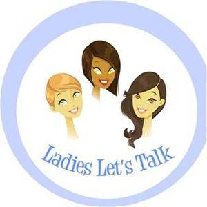 Ladies Let's Talk w/ Coach Jeanna Motivation Speaker
