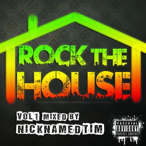 Rock The House (Vol. 1)