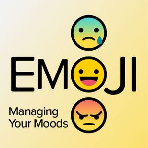 Emoji: Managing Your Moods - Peace in Uncertainty