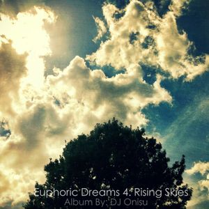 Euphoric Dreams 4: Rising Skies [Progressive Trance]