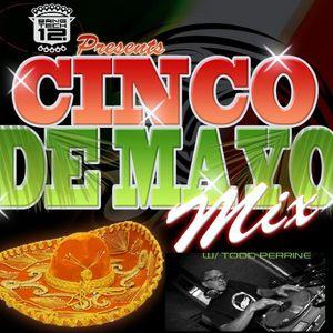 TPerrine-Cinco De Mayo Exclusive Mix 2012