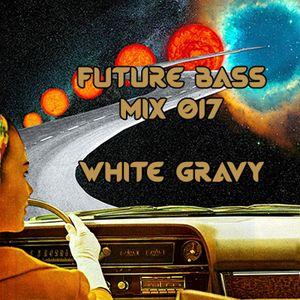 Future Bass Mix 017
