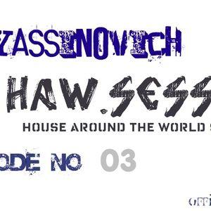 dj yassinovich - HAW.SESSION EP 03 (official radio show) [white]