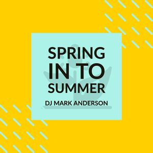 Spring into Summer mix 2019