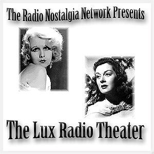 Lux Radio Theater Lillian Russell