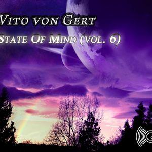 Vito von Gert pres. State Of Mind (vol. 6)