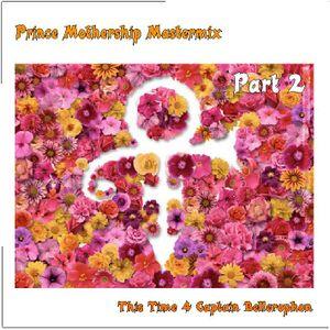 DJ TBt - Prince Mothership Mastermix Part 2