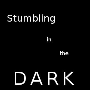 Stumbling in the Dark Episode 008: Happy Birthday, Paradise Lost Part 1