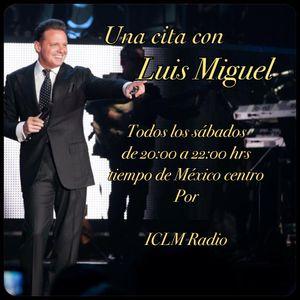 Programa 33 Una cita con Luis Miguel 08 Jul 2017