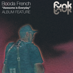 Funk by Funk Show (05/12/2016): 'Awesome Is Everyday' special with Booda French