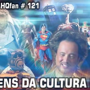Podcast HQFan #121: Aliens na cultura pop