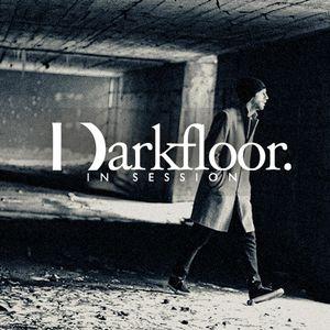 Darkfloor in Session 014 + Pleq