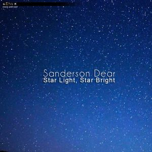 Sanderson Dear - Star Light Star Bright