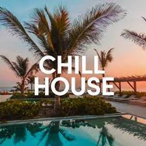 Chill House Session #5