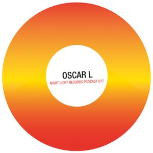 Oscar L - Night Light Records Podcast 017