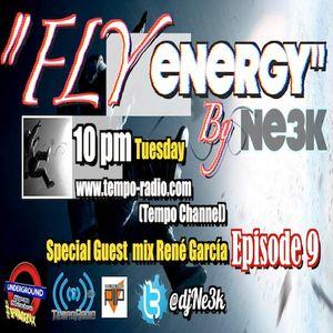 Fly energy episode 009 Special Guest mix René García