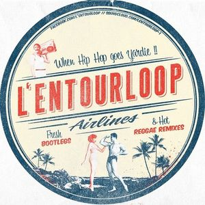 L'Entourloop - Summer Mix July 2K13