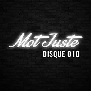Mot Juste - Disque 10
