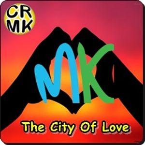 Milton Keynes -  City Of Love