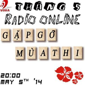 Radio Online 5.2014 – Gặp Gỡ Mùa Thi 2014