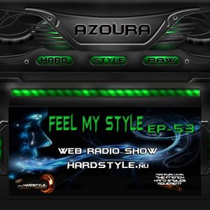 Feel My Style Ep-53 On HARDSTYLE.nu