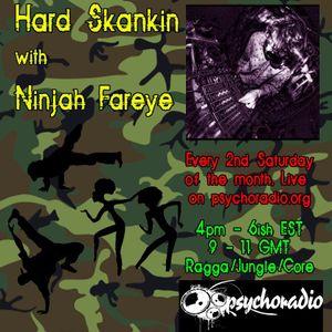 Ninjah Fareye - HARD SKANKIN Vol 1..9th june 2012