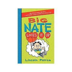 Big Nate Lives It Up!