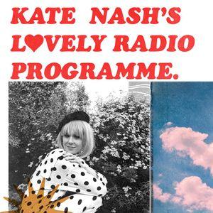 KATE NASH'S LOVELY RADIO PROGRAMME EP.01 FT. REVENGE WIFE (21/03/03)