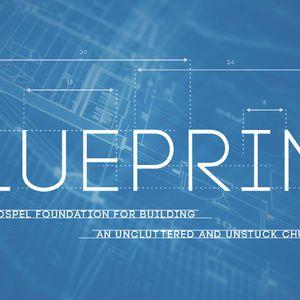 Blueprint: Serve, Reach the World