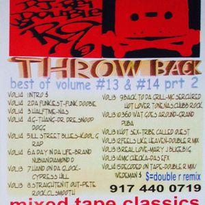 """ DJ Rei Double R & G-Bo The Pro "" Throwback #13 & #14 Part 2"