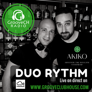 DUORHYTHM (DJ CK Bday Party) from AKIKO Club Lausanne Saturday 18.3.2017 on grooveCH radio Live