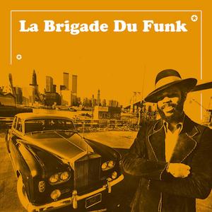 La Brigade du Funk