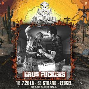 Dominator Festival - Riders Of Retaliation  DJ Contest Mix By Drug Fuckers