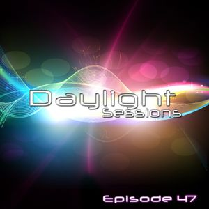 Daylight Sessions Episode 47 Guest Mix By Javy X