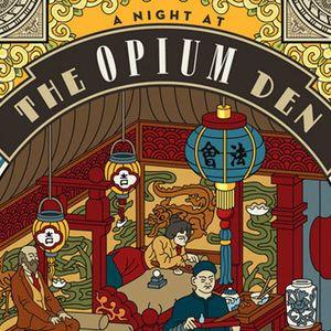 DV16: Live from your friendly, neighbourhood Opium Den
