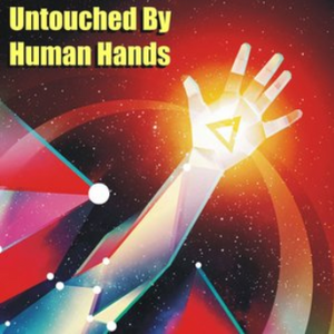 Untouched By Human Hands - Radio Nova Get Famous 4 Winning Mix