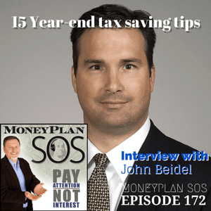 15 Year-end Tax Tips - Conversation with John Beidel