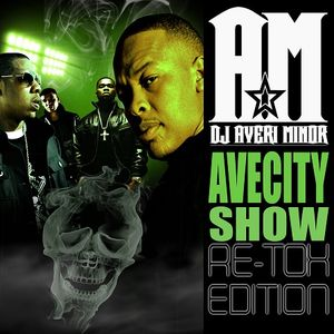 DJ Averi Minor - AveCity Show: Re-Tox Edition