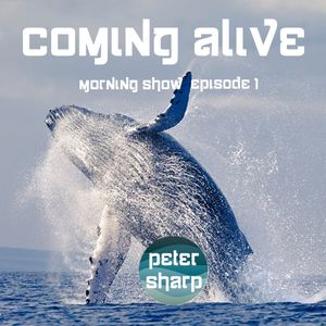 Coming Alive Morning Show Ep. 1